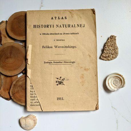 Atlas historii naturalnej  - 1911 rok, (1) - Książki